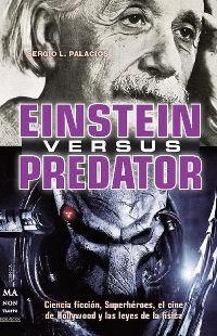 Einstein versus Predator (Sergio L. Palacios)
