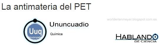 La antimateria del PET